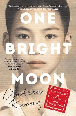 One Bright Moon By (author) Andrew Kwong ISBN:9781460758625
