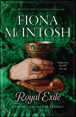 Royal Exile By (author) Fiona McIntosh ISBN:9781460758748