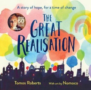 The Great Realisation By (author) Tomos Roberts ISBN:9781460759806