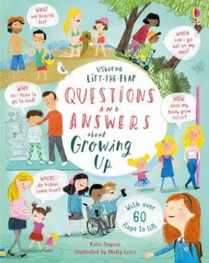 Lift-the-Flap Questions & Answers about Growing Up By (author) Katie Daynes ISBN:9781474940122