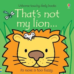 That's not my lion... By (author) Fiona Watt ISBN:9781474959032