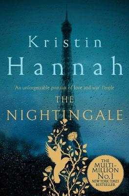 The Nightingale By (author) Kristin Hannah ISBN:9781509848621