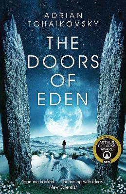 The Doors of Eden By (author) Adrian Tchaikovsky ISBN:9781509865895