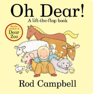 Oh Dear! By (author) Rod Campbell ISBN:9781509870325