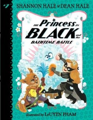 The Princess in Black and the Bathtime Battle By (author) Shannon Hale ISBN:9781536215755