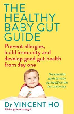 The Healthy Baby Gut Guide: Prevent Allergies