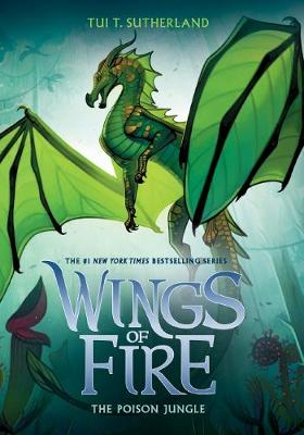 Wings of Fire #13: Poison Jungle By (author) Tui