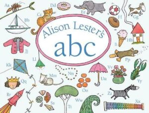 Alison Lester's ABC By (author) Alison Lester ISBN:9781760296445