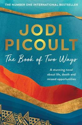 The Book of Two Ways By (author) Jodi Picoult ISBN:9781760528768