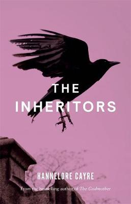 The Inheritors By (author) Hannelore Cayre ISBN:9781760642662