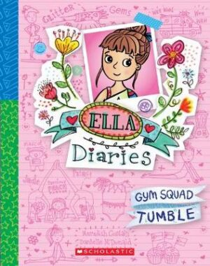 Ella Diaries #16: Gym Squad Tumble By (author) Meredith Costain ISBN:9781760662844