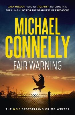 Fair Warning By (author) Michael Connelly ISBN:9781760877989
