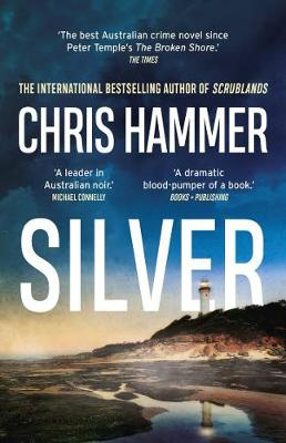 Silver By (author) Chris Hammer ISBN:9781760878658
