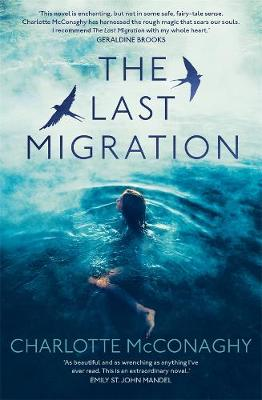The Last Migration By (author) Charlotte McConaghy ISBN:9781760893316