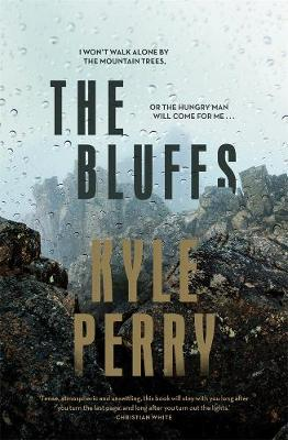 The Bluffs By (author) Kyle Perry ISBN:9781760895679
