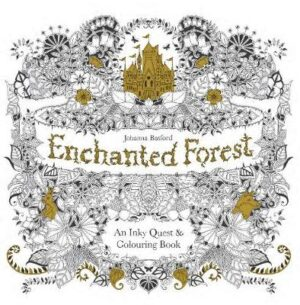 Enchanted Forest: An Inky Quest & Colouring Book Illustrated by Johanna Basford ISBN:9781780674872