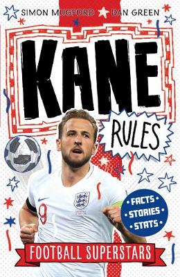 Kane Rules By (author) Simon Mugford ISBN:9781783125364