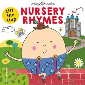 Lift The Flap Nursery Rhymes By (author) Roger Priddy ISBN:9781783419982