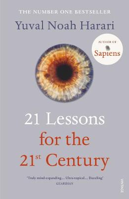 21 Lessons for the 21st Century By (author) Yuval Noah Harari ISBN:9781784708283