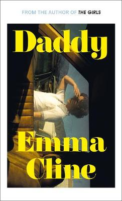 Daddy By (author) Emma Cline ISBN:9781784743727