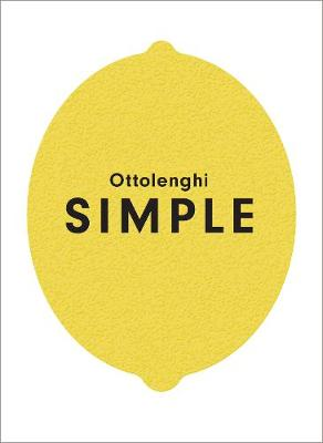 Ottolenghi SIMPLE By (author) Yotam Ottolenghi ISBN:9781785031168