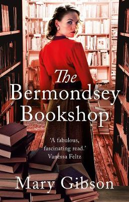 The Bermondsey Bookshop By (author) Mary Gibson ISBN:9781788542647