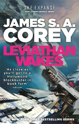 Leviathan Wakes: Book 1 of the Expanse (now a Prime Original series) By (author) James S. A. Corey ISBN:9781841499895