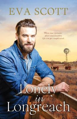 Lonely in Longreach By (author) Eva Scott ISBN:9781867203865