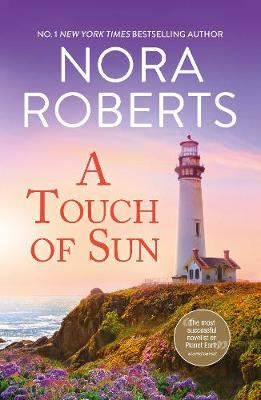 A Touch of Sun/Mind Over Matter/Dual Image By (author) Nora Roberts ISBN:9781867208211