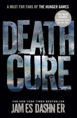 The Death Cure By (author) James Dashner ISBN:9781908435200