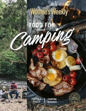 Food for Camping By (author) The Australian Women's Weekly ISBN:9781925694680
