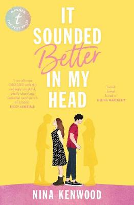It Sounded Better In My Head By (author) Nina Kenwood ISBN:9781925773910