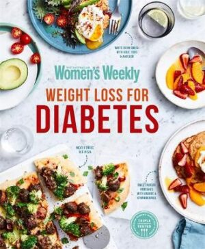 Weight Loss For Diabetes By (author) The Australian Women's Weekly ISBN:9781925865134