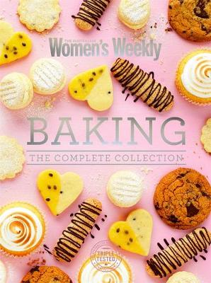 Baking The Complete Collection By (author) The Australian Women's Weekly The Australian Women's Weekly ISBN:9781925865684