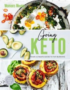 Going Keto: Your Ultimate Guide By (author) The Australian Women's Weekly ISBN:9781925865738